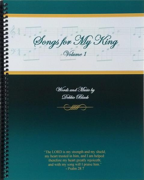 Songs For My King I
